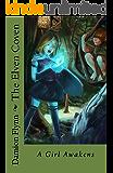 The Elven Coven: A Girl Awakens