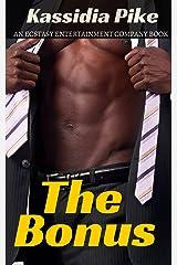The Bonus (The Ecstasy Entertainment Company)
