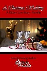 A Christmas Wedding: A Novella (Divine Love Story) Kindle Edition