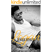 Logan: Denver Royalty (Book 1)