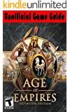 Age of Empires Definitive Edition: Unofficial Game Guide