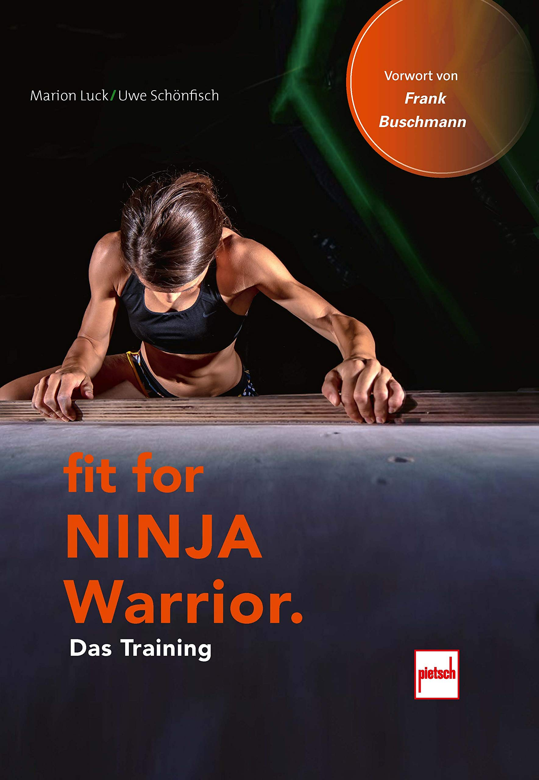 Fit For Ninja Warrior: Das Training: Amazon.es: Luck, Marion ...