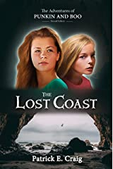 The Lost Coast (The Adventures of Punkin and Boo Book 2) Kindle Edition
