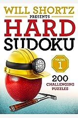 Will Shortz Presents Hard Sudoku Volume 1 Paperback