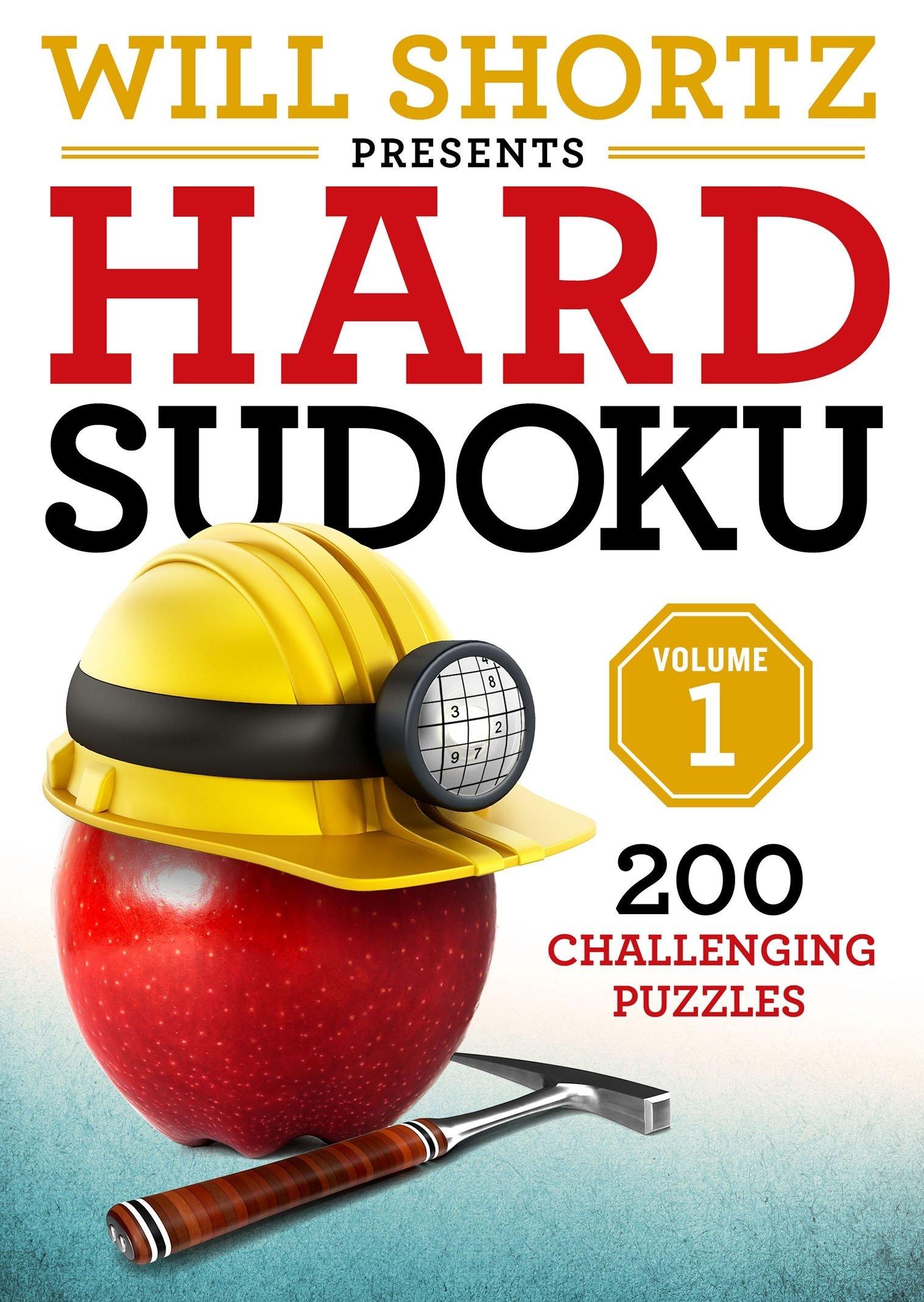 Download Will Shortz Presents Hard Sudoku Volume 1: 200 Challenging Puzzles PDF