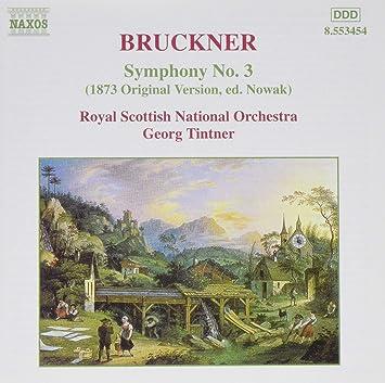 ブルックナー:交響曲第3番(第1稿, 1873年ノーヴァク版)