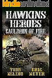 Hawkins' Heroes: Cauldron of Fire