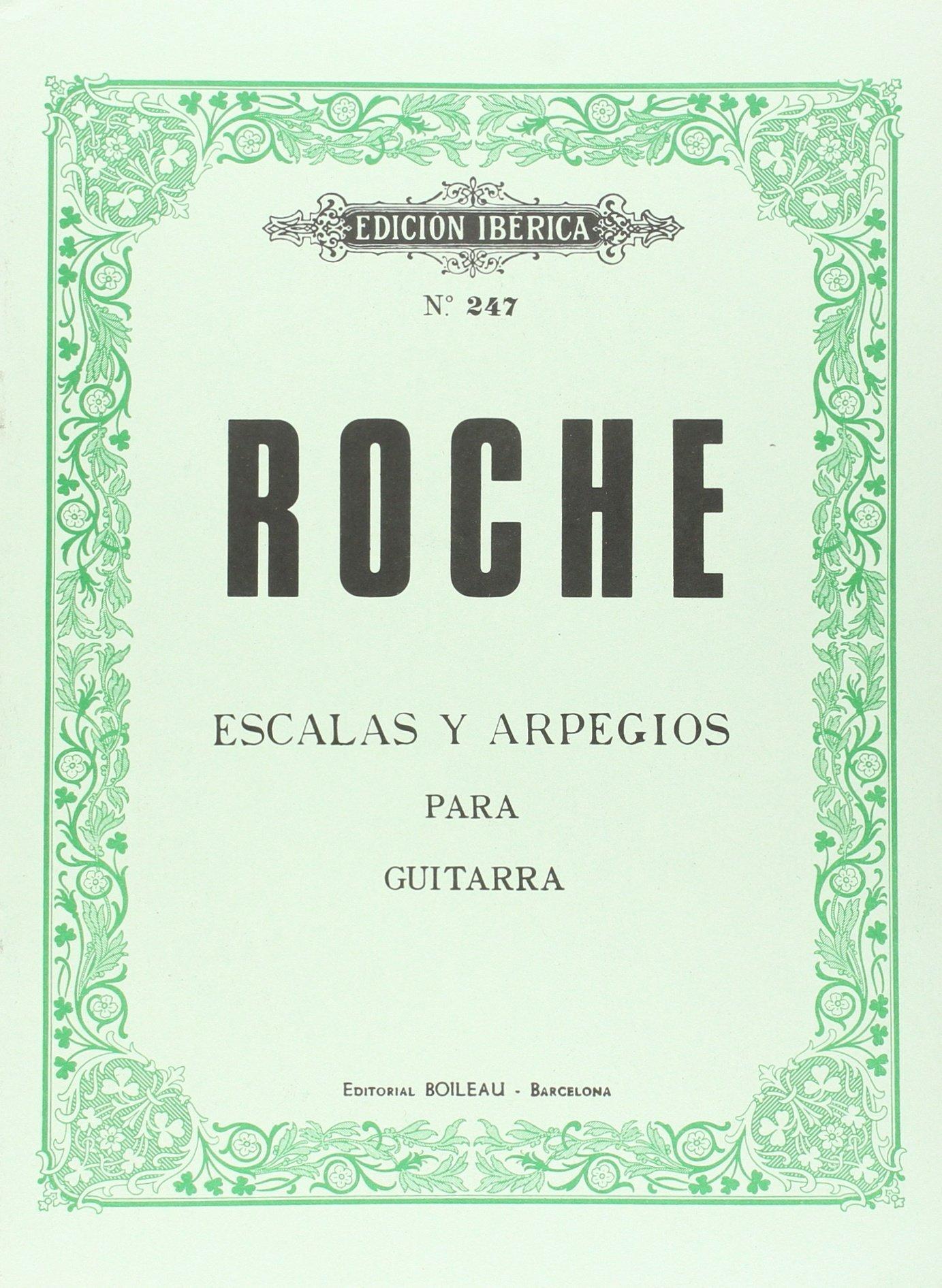 Escalas y Arpegios Guitarra: Amazon.es: Roche, César-Augusto: Libros