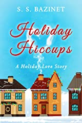 Holiday Hiccups Kindle Edition