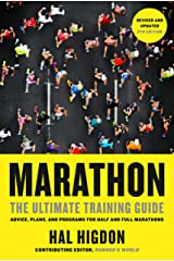 Marathon, Revised and Updated 5th Edition: The Ultimate Training Guide: Advice, Plans, and Programs for Half and Full Marathons Kindle Edition