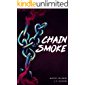 Chain-smoke (Chain-smoke saga Vol. 1)