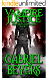 Vampire Justice (Perpetual Creatures Book 2)