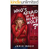 Who's Afraid of the Big Bad Wolf? (The Big Bad Wolf Trilogy Book 1)