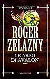 Le armi di Avalon: 2 (Fanucci Editore)