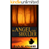 An Angel On Her Shoulder: A chilling tale of paranormal suspense.