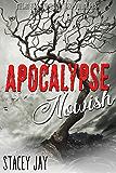Apocalypse Nowish (Megan Berry Zombie Settler Book 8)