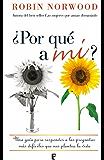 ¿Por qué a mí? (Spanish Edition)