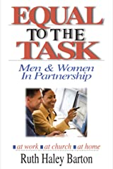 Equal to the Task: Men and Women in Partnership Paperback