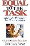 Equal to the Task: Men and Women in Partnership