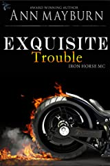 Exquisite Trouble (Iron Horse MC Book 1) Kindle Edition