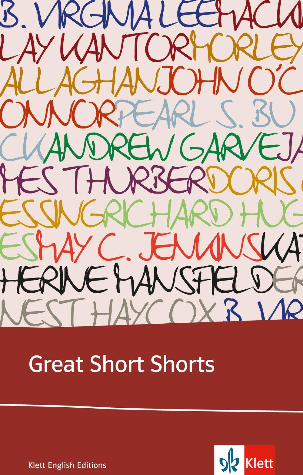 Great Short Shorts: Englische Lektüre für das 5. Lernjahr, Oberstufe. Originaltext mit Annotationen (Klett English Editions)