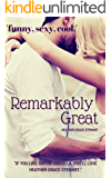 Remarkably Great (Strangely, Incredibly Good Series Book 2)