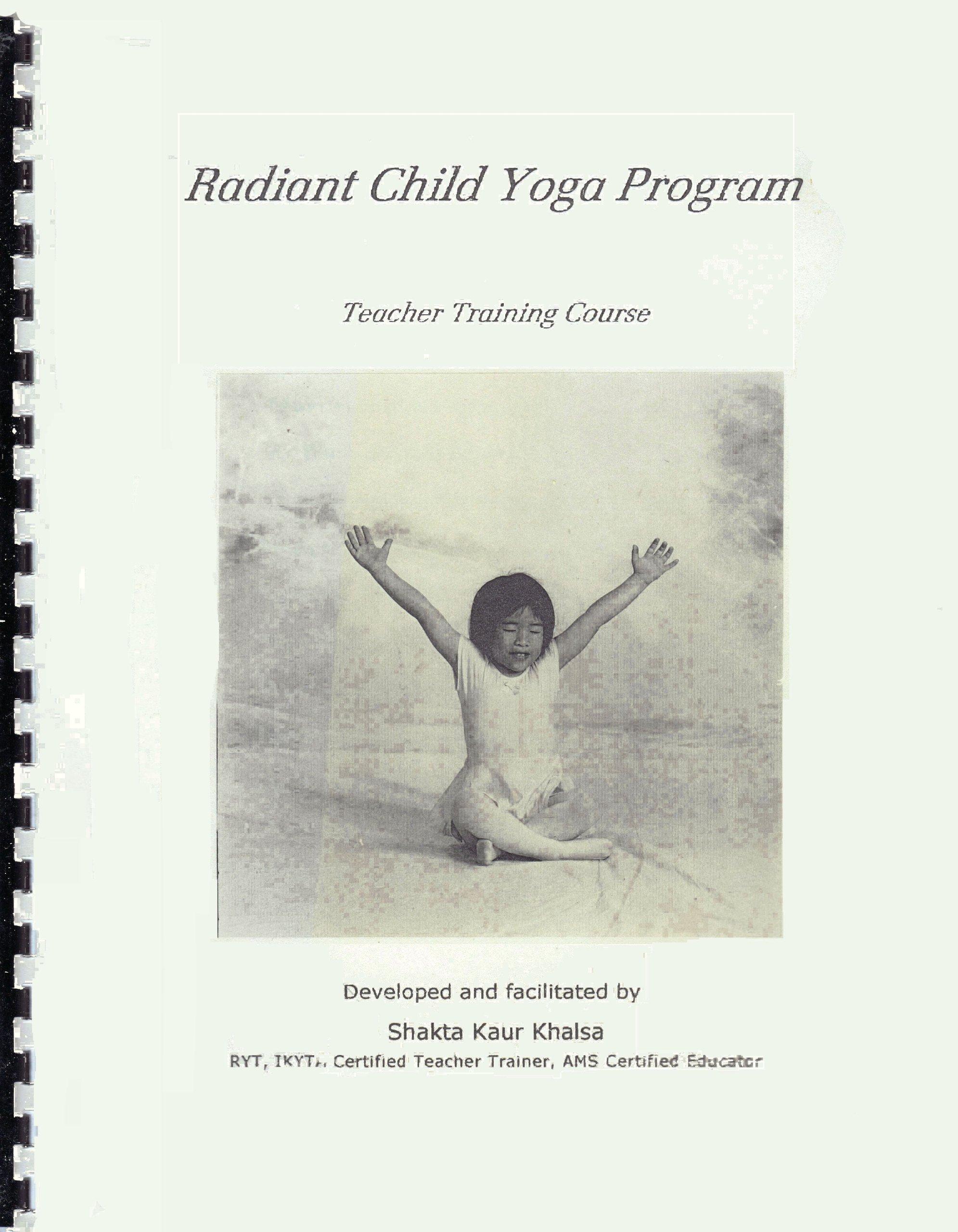 Radiant Child Yoga Program Teacher Training Course Outline ...