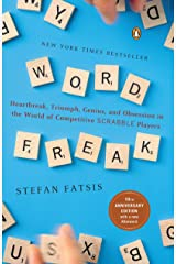 Word Freak: Heartbreak, Triumph, Genius, and Obsession in the World of Competitive Scrabble Players Paperback