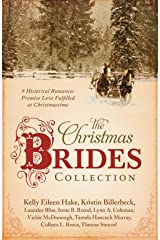 The Christmas Brides Collection: 9 Historical Romances Promise Love Fulfilled at Christmastime Paperback