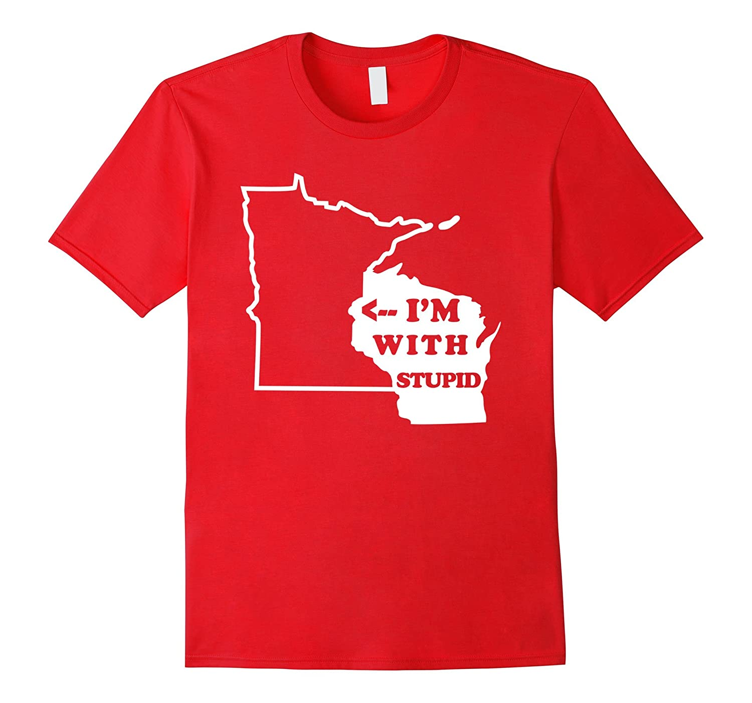Im With Stupid Wisconsin is with Minnesota-CD