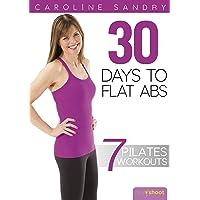 Pilates 30 Days to Flat Abs with Caroline Sandry