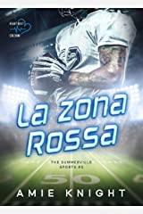 La zona rossa: The Summerville Sports #1 (Heartbeat) (Italian Edition) Kindle Edition