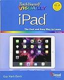 Teach Yourself VISUALLY iPad (Teach Yourself VISUALLY (Tech))