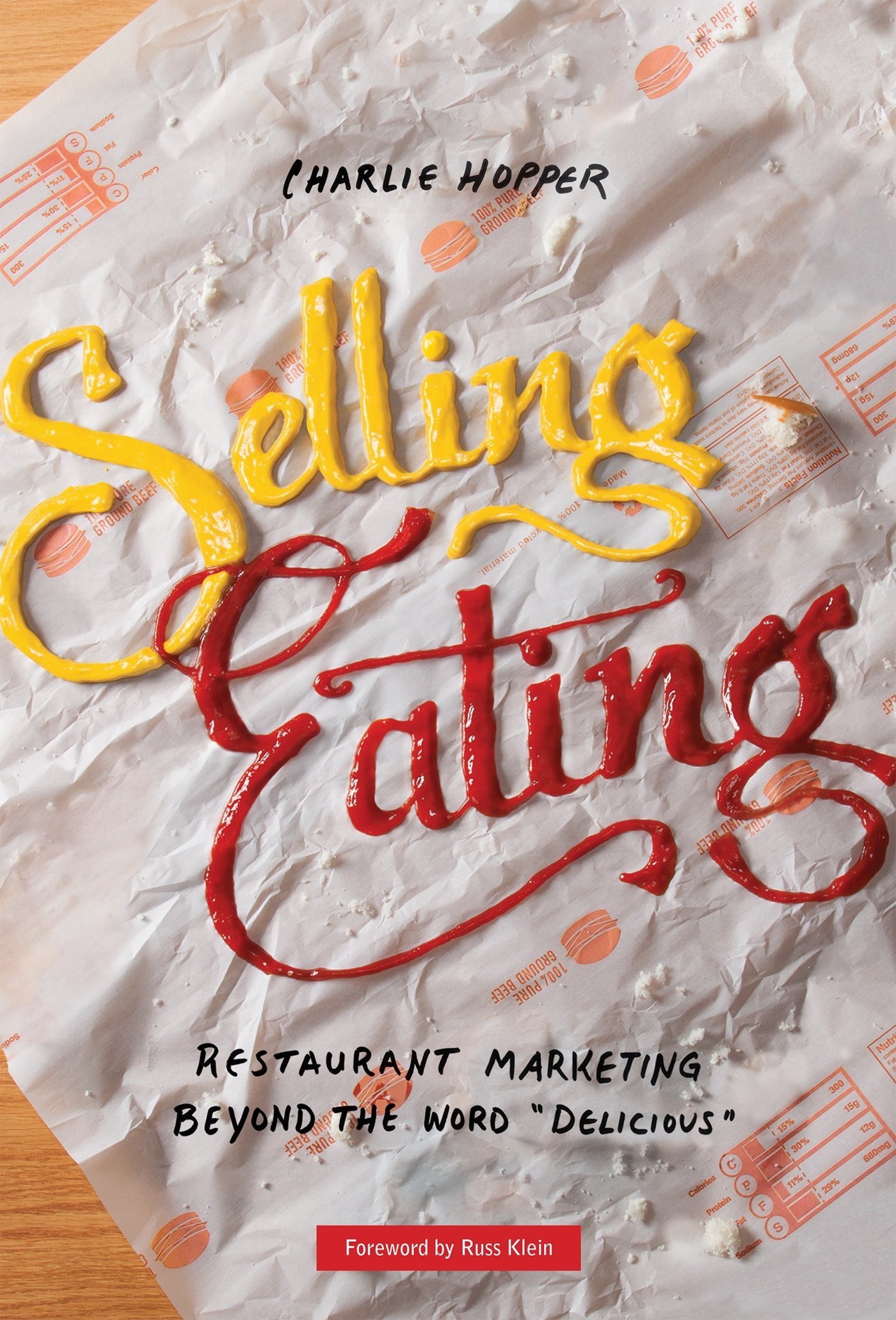 selling eating restaurant marketing beyond the word delicious