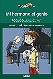 MI HERMANO EL GENIO (PREMIO EDEBÉ DE LIT. INFANTIL) (TUCÁN VERDE) - 9788423678266