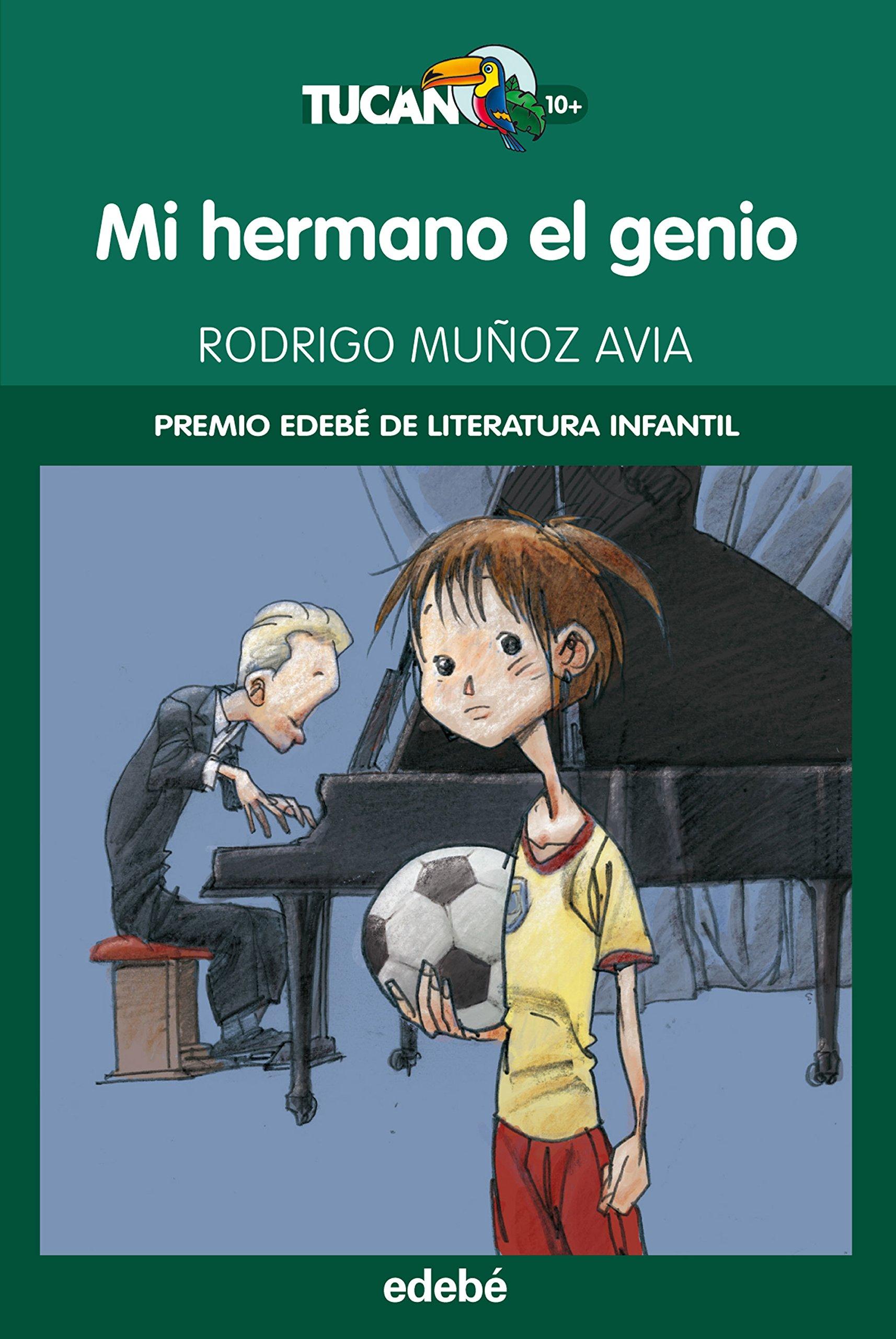 Download Mi hermano el genio (Tucan) (Spanish Edition) ebook