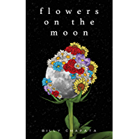 Flowers on the Moon (English Edition)