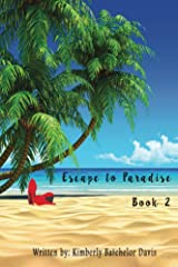Escape to Paradise: Book 2 Kindle Edition