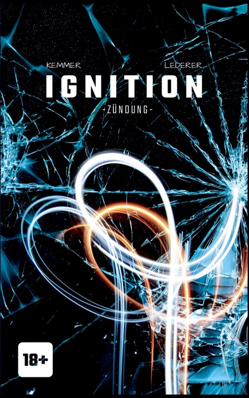 Ignition: - Zündung -
