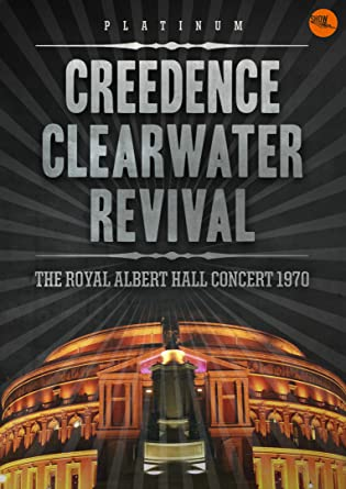 Resultado de imagen de Creedence Clearwater Revival - Royal Albert Hall Concert 1970