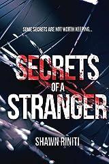Secrets of a Stranger (Stranger Series Book 1) Kindle Edition