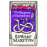 The Serpents of Harbledown: A gripping medieval mystery from the bestselling author (Domesday series Book 5) (English…