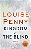 Kingdom of the Blind: A Chief Inspector Gamache Novel (Chief Inspector Gamache Novel, 14)