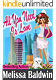 All You Need is Love (Love in the City Series Book 2)