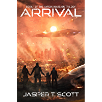 Arrival (The Kyron Invasion Book 1)
