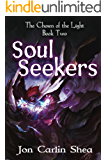 Soul Seekers (The Chosen of the Light Book 2)