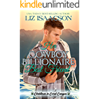 Her Cowboy Billionaire Best Friend: A Whittaker Brothers Novel (Christmas in Coral Canyon Book 1) book cover