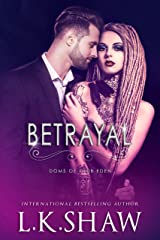 Betrayal (Doms of Club Eden Book 5) Kindle Edition