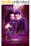 Angel Charmed (Fosswell Chronicles) (Witchblood Book 1)