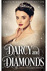 Darcy and Diamonds: A Pride and Prejudice Variation Kindle Edition